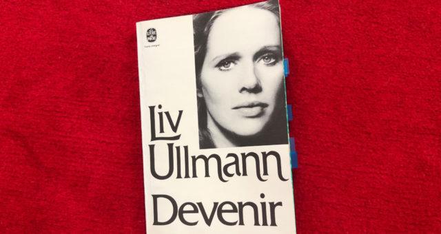 Le fabuleux destin de Liv Ullmann